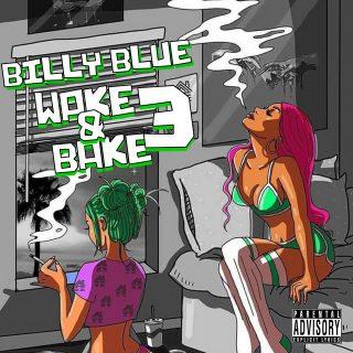 Billy Blue - Wake N Bake 3