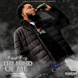 Birch Boy Barie - The Mind Of Me, Vol. 6