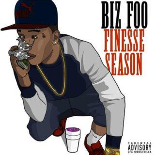 Biz Foo - Finesse Season
