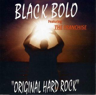 Black Bolo Original Hard Rock