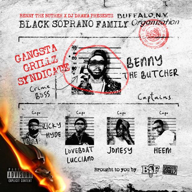 Black Soprano Family - Benny The Butcher & DJ Drama Presents Black Soprano Family
