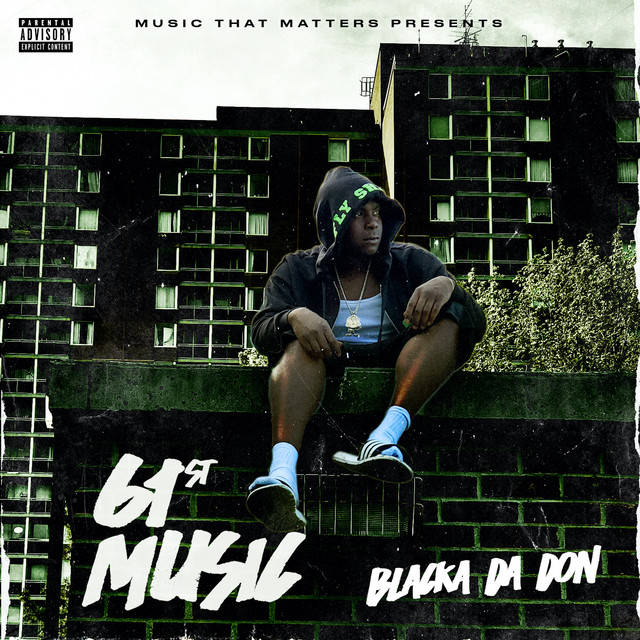 Blacka Da Don - 61st Music
