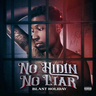 Blast Holiday - No Hidin No Liar