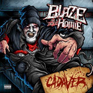 Blaze Ya Dead Homie - Cadaver
