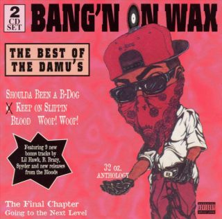 Bloods - Bang'n On Wax The Best Of The Damu's (Front)