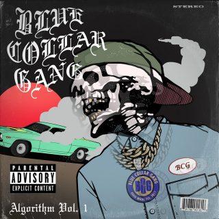 Blue Collar Gang - Stalley Presents BCG Algorithm, Vol. 1