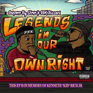 Bodymore Big Steve & BBK Blizzard - Legends In Our Own Right