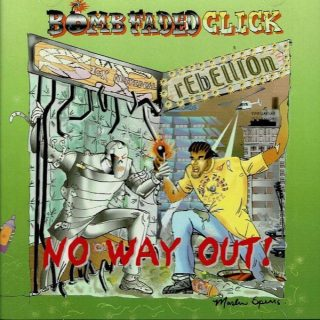 Bomb Faded Click - No Way Out! (Front)