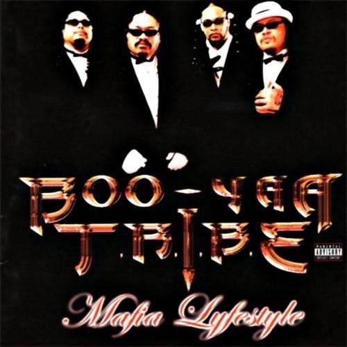 Boo-Yaa T.R.I.B.E. - Mafia Lifestyle