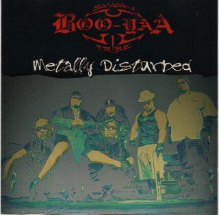 Boo Yaa T.R.I.B.E. Metally Disturbed