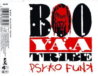 Boo Yaa T.R.I.B.E. Psyko Funk
