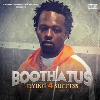 Boothatus - Dying 4 Success
