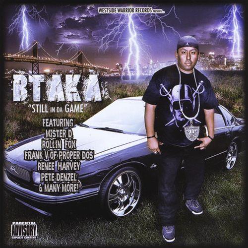 Btaka - Still In Da Game