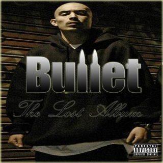 Bullet - The Lost Album