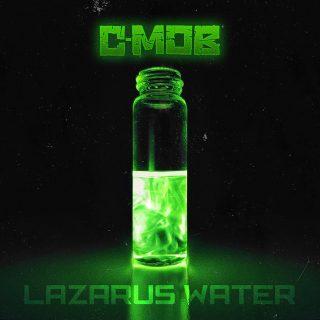 C-Mob - Lazarus Water