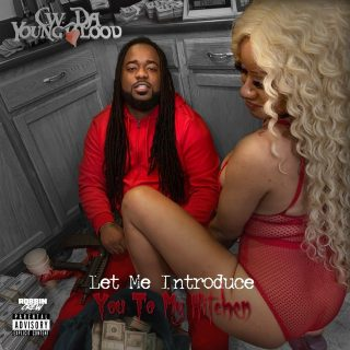 C.W. Da Youngblood - Let Me Introduce You To My Kitchen