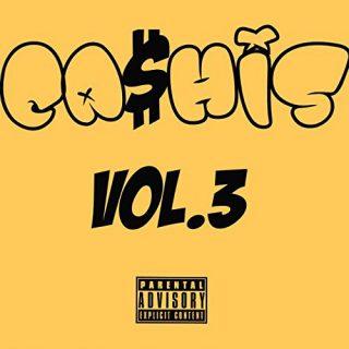 Ca$his - Ca$his, Vol. 3