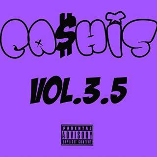 Ca$his - Ca$his, Vol. 3.5