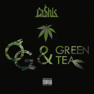 Ca$his - OG & Green Tea