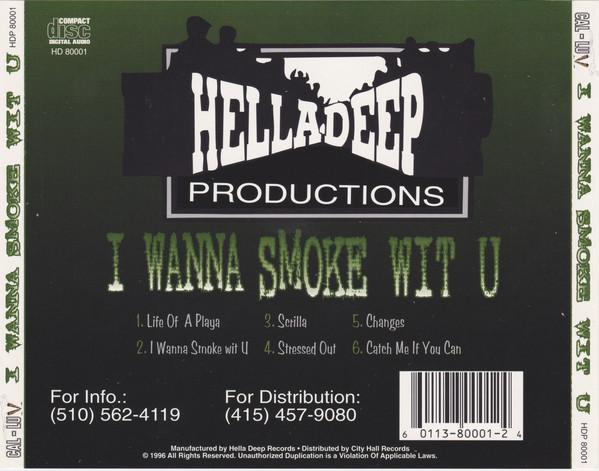 Cal-Luv - I Wanna Smoke Wit U (Back)