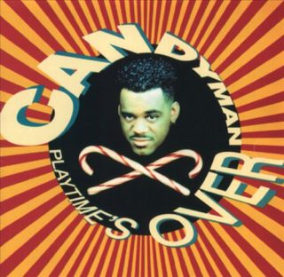 Candyman - Playtime's Over (Front)