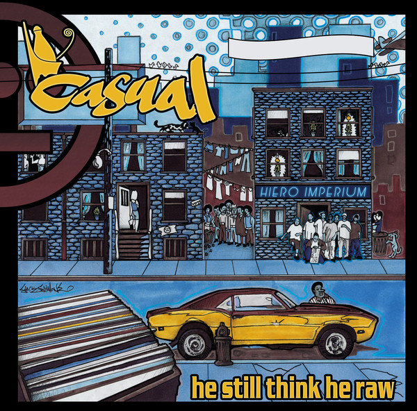 Casual - He Still Think He Raw (Front)
