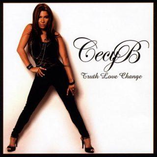 Cecy B - Truth Love Change