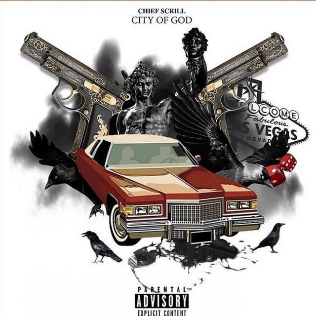 Chief Scrill - City Of God