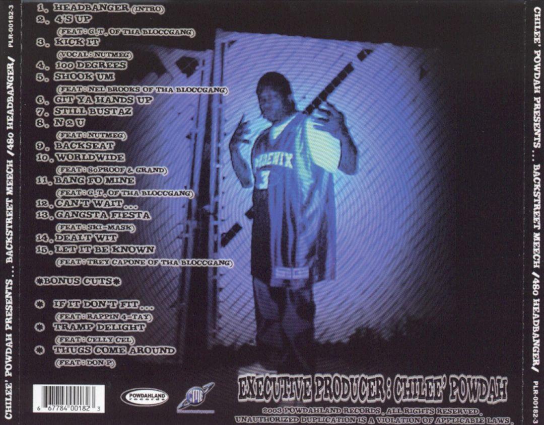 Chilee Powdah Presents Backstreet Meech - 480 Headbanger (Back)