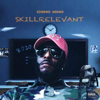 Chino Nino - Skrillrelevant