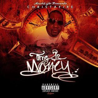 Christafire - Time Iz Money