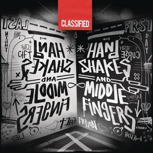 Classified - Handshakes And Middle Fingers