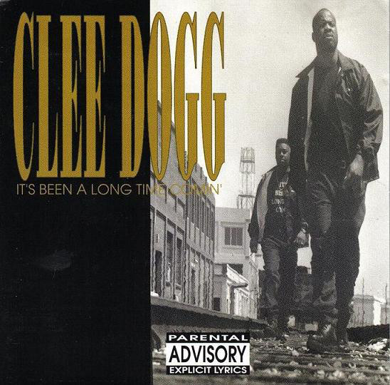 Clee Dogg - It's Been A Long Time Comin'