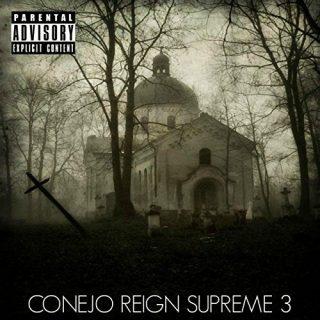 Conejo - Reign Supreme 3