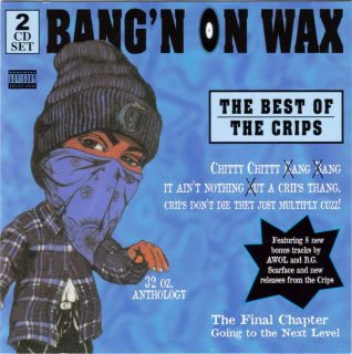 Crips - Bang'n On Wax The Best Of The Crips (Front)