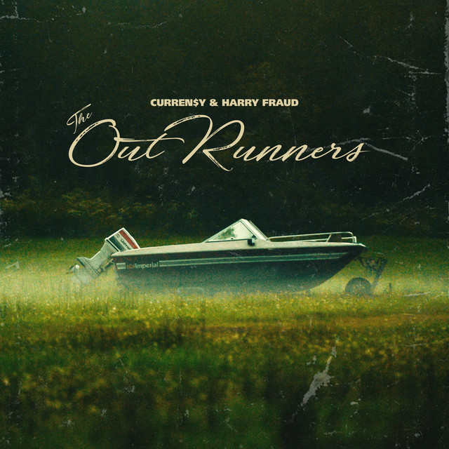 Curren$y & Harry Fraud - The OutRunners