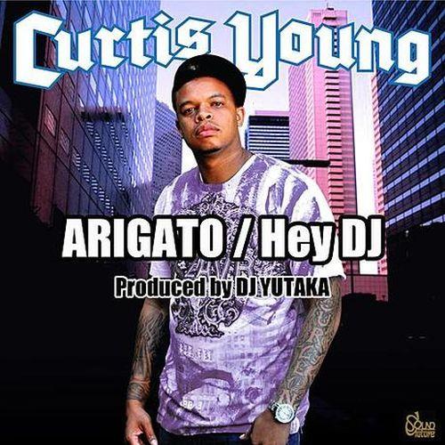 Curtis Young Atigato Hey DJ