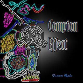 Custom Made - Compton Effect