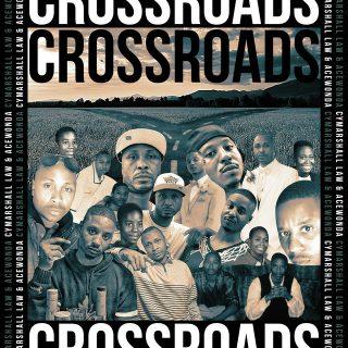 Cymarshall Law & AceWonda - Crossroads