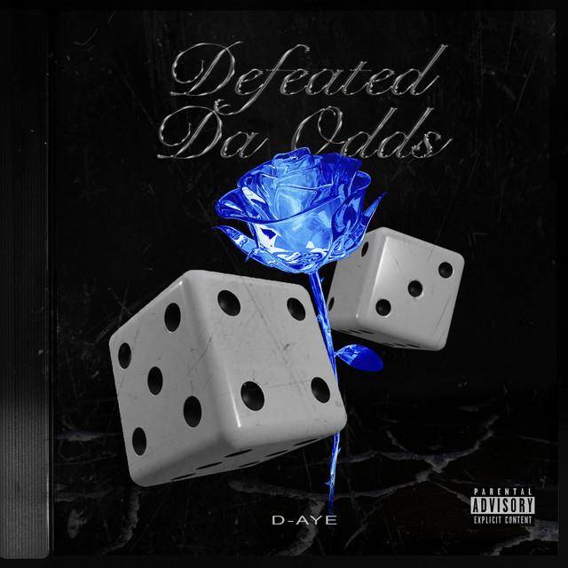 D-Aye - Defeated Da Odds