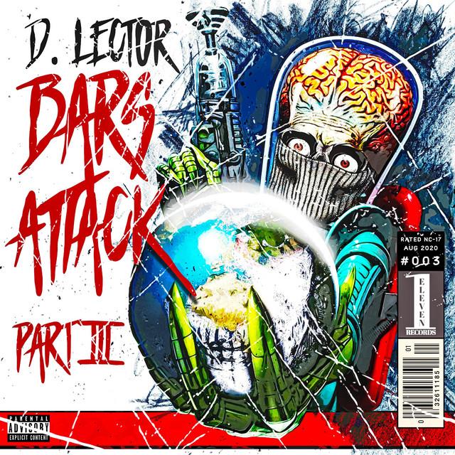 D. Lector - Bars Attack, Pt. 3
