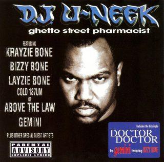 D.J. U-Neek - Ghetto Street Pharmacist (Front)