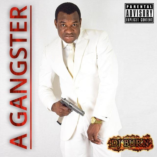 DJ Burn - A Gangster