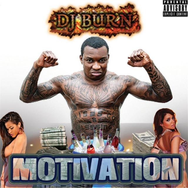 DJ Burn - Motivation