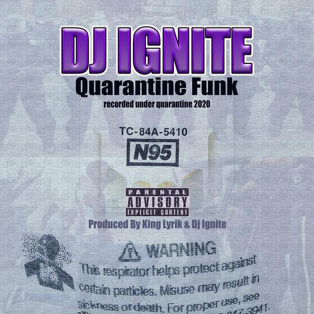DJ Ignite - Quarantine Funk
