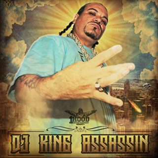 DJ King Assassin - 1 Hood