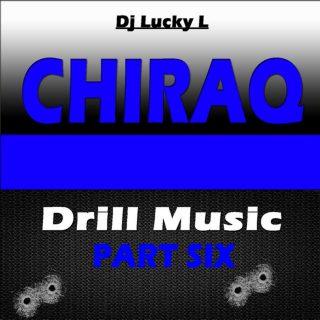 DJ Lucky L - Chiraq Drill Music, Pt. 6