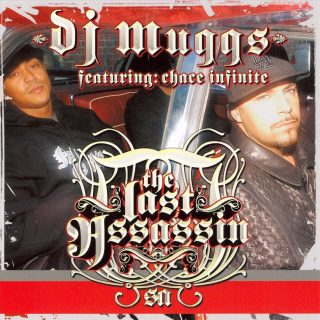 DJ Muggs Featuring Chace Infinite - The Last Assassin (Front)
