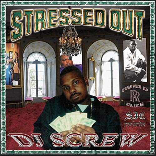DJ Screw - Stressed Out