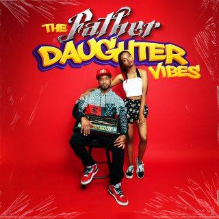 DJ.Fresh & DJ Chaz - The Father Daughter Vibes